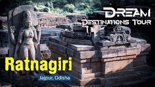 Ratnagiri Buddhist Monastery |  Jajpur Odisha, India | Dream Destination Tour