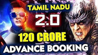 2.0 CREATES RECORD In Tamil Nadu, 120 CRORE Advance Booking | Rajnikanth | Akshay Kumar