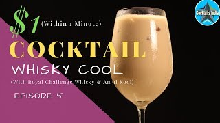 One Dollar Cocktail | $1 Cocktail | Cocktail with Royal Challenge whisky | Dada Bartender