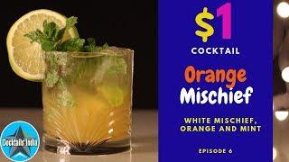 One Dollar Cocktail | Orange Mischief | $1 Cocktail | white Mischief cocktail | Dada Bartender