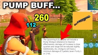 PUMP BUFF...It Is COMING BACK! Explained! Patch v6.31 will make Pump Shotgun Better