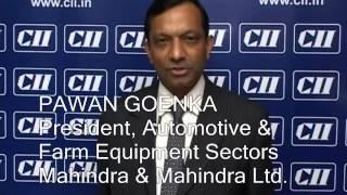 Mr .Pawan GoenkaPresident- Automotive&Farm Equipment Mahindra&Mahindra Ltd.at CIIs AGM 2013