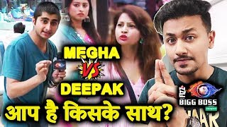 Megha Vs Deepak BIG FIGHT | Kaun Sai Kaun Galat? | Bigg Boss 12 Charcha With Rahul Bhoj