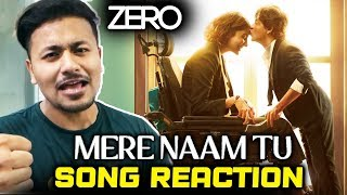 Mere Naam Tu Song | REVIEW | REACTION | ZERO | Shah Rukh Khan, Anushka Sharma, Katrina Kaif