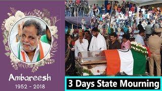 3 Days Karnataka State Mourning For Late Actor Ambareesh