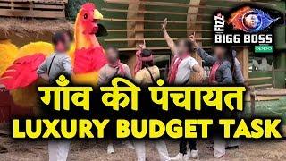 Gaon Ki Panchayat | New Luxury Budget Task | Full Details | TEAM A Vs TEAM B | Bigg Boss 12 Update
