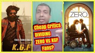 Cheap Critics Dividing ZERO Vs KGF Fans? Support Both The Movies