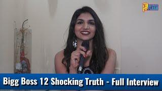 Kriti Verma Shocking Truth Of Bigg Boss 12 - Full Interview - BollywoodFlash