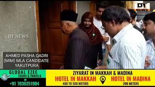 Yakhutpura Candidate | AIMIM | Ahmed Pasha Quadri Paidal Daura | Election Campaign - DT News