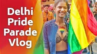 LGBT Pride 2018 - Delhi Queer Parade Vlog | Baklol Bunny