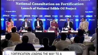 National Consultation on Fortification & Launch of CII- GAIN Edible Oil Fortification Project