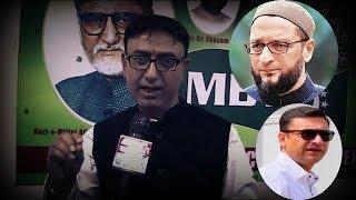 Amjadullah Khan Firing Statement Against Asaduddin Owaisi And AIMIM .