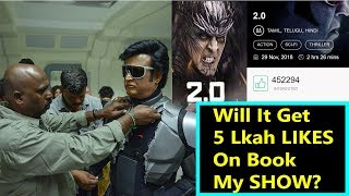 2Point0 Gets 4.5 Lakh Likes On BookMyShow Will It Get 5 Lakh Likes?