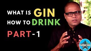 What is Gin and How to Drink Part 1(in Hindi) | Why Gin & Tonic | Dada Bartender | Why London Dry