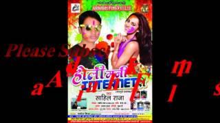 Holi Mani Town Me%Holi Mani Internet Par%Sahil Raja%Holi 2017%