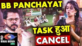 BB Panchayat Task CANCELLED; Here's Why | Bigg Boss 12 Latest Update