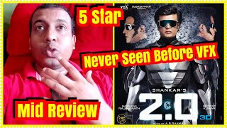 #2point0 Movie Mid Review l Never Seen Such VFX Before 5 Stars Deserving