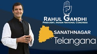 LIVE: Congress President Rahul Gandhi addresses a public gathering in Sanathnagar, Telangana