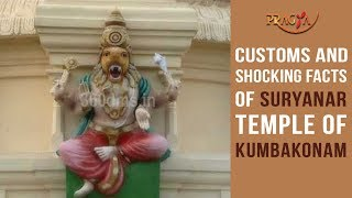 Customs and Shocking Facts of Suryanar Temple of Kumbakonam