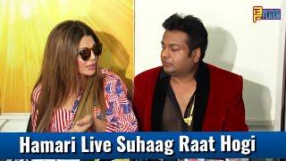 Omg: Hamari Live Suhaag Raat Hogi - Rakhi Sawant - Deepak Kalal Marriage