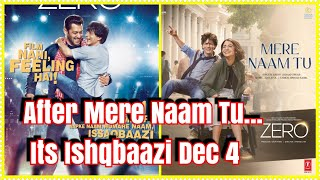 After Mere Naam Tu SRK Salman Ishqbaazi Song Releasing Tomorrow