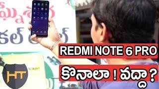 Should I Buy Redmi Note 6 pro | Full Review | Telugu