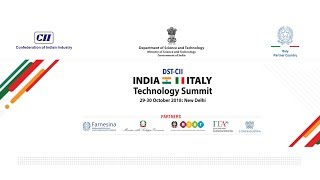 DST CII India Italy Technology Summit 2018