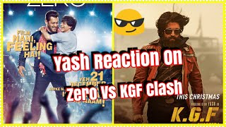 Yash Reaction To ZERO Vs KGF Clash Says Both Films Are Good And Unique