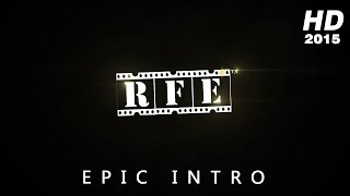 Rolling Frames Entertainment - RFE (2015) Epic Intro Theatrical Trailer #1 - Best intro trailer 2015