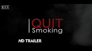 I Quit Smoking | Short Film | Re-Release |  2015