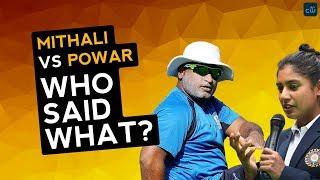 Mithali Raj vs Ramesh Powar controversy - Who said what? (2018)