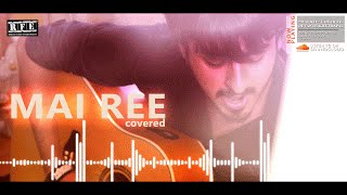 Mai Ree | Euphoria | Phir Dhoom | Live Guitar Version | Full Song Cover Note by Devansh Khetrapal