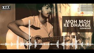 Moh Moh Ke Dhaage Live Guitar Version | Full Song Cover Note by Devansh Khetrapal