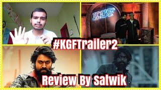 KGF Trailer 2 Review By Satwik Patil l Mind blowing