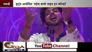 Mahesh Kale Enthralls Fans in Goa