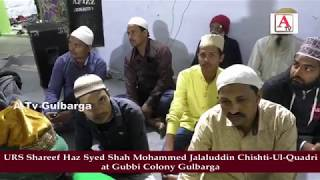 URS Shareef Haz Syed Shah Mohammed Jalaluddin Chishti-Ul-Quadri at Gubbi Colony Gulbarga