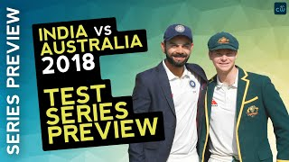India vs Australia Test Series Preview 2018
