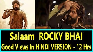 Salaam Rocky Bhai Gets Good Views In 12 Hours In HINDI Version