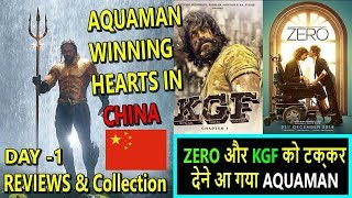 Aquaman Reviews And Collection China Day 1 I It Will Give Tough Clash To ZERO And KGF For Sure