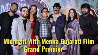 Midnight With Menka Gujarati Film Grand Premier - Dilip Joshi(Jethalal),Sharad Kelkar & Jigyasa