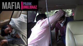 Trapped by MAFIA Prank | Unglibaaz