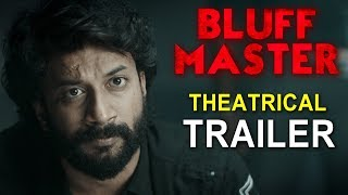 Bluff Master Movie Trailer || Satya Dev || Nandita Swetha || #BluffMaster