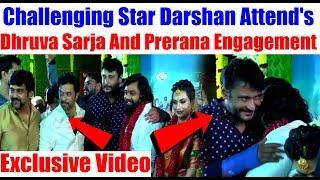 Challenging Star Darshan Attend's Dhruva Sarja And Prerana Engagement | #Dhruvasarja #Darshan
