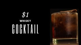 One Dollar Cocktail with Antiquity Blue Whisky | $1 Cocktail | #Ep-9 | Dada Bartender | Antiquity