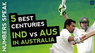 Top 5 centuries in Australia ( India vs Australia) special