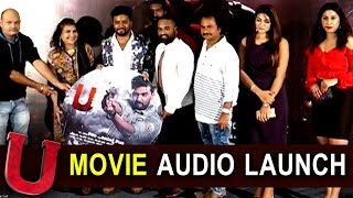 U Movie Audio Launch - 2018 Telugu Movies Audio Launch - Bhavani HD Movies