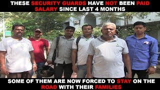 Security Guards Not Paid For 4 Months Are Forced To Stay On The  Streets