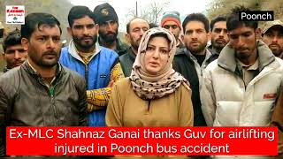 Ex-MLC Shahnaz Ganai thanks Guv for airlifting injured in Poonch bus accident