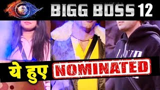 These Contestants Gets NOMINATED This Week | Bigg Boss 12 Latest Update