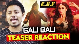 KGF: Gali Gali Song Teaser | Review | Reaction | Mouni Roy, Yash
